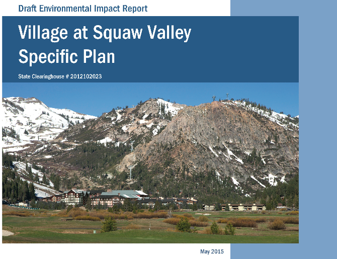 """Even after several revisions to the plans for """"new"""" Village at Squaw Valley, it's still looks like a behemoth that is not needed for anything, except lining the pockets of KSL Capital investors. Th..."""