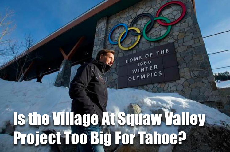 It's been a long 4 years since CEO Andy Wirth and KSL Capital arrived in Squaw Valley promising a renaissance. We've completely lost count of the numbers when it comes to how many times Squaw Valle...