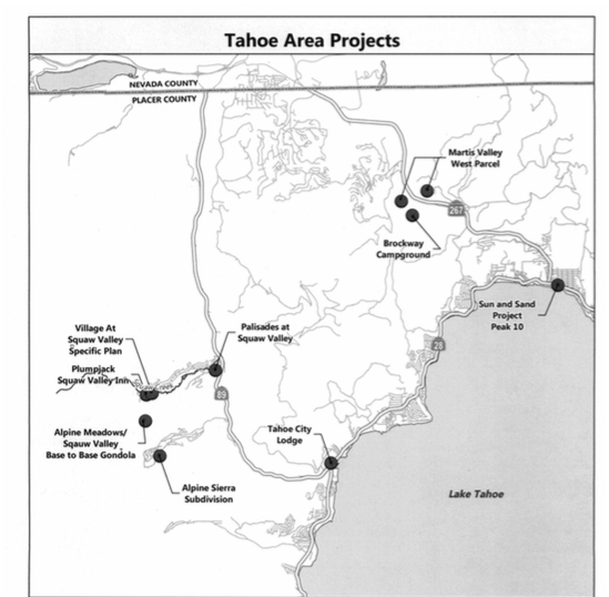 We have to say that the number of large scale projects proposed in the Tahoe region of Placer County is a bit frightening!