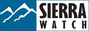 Click here to find out more about Sierra Watch.